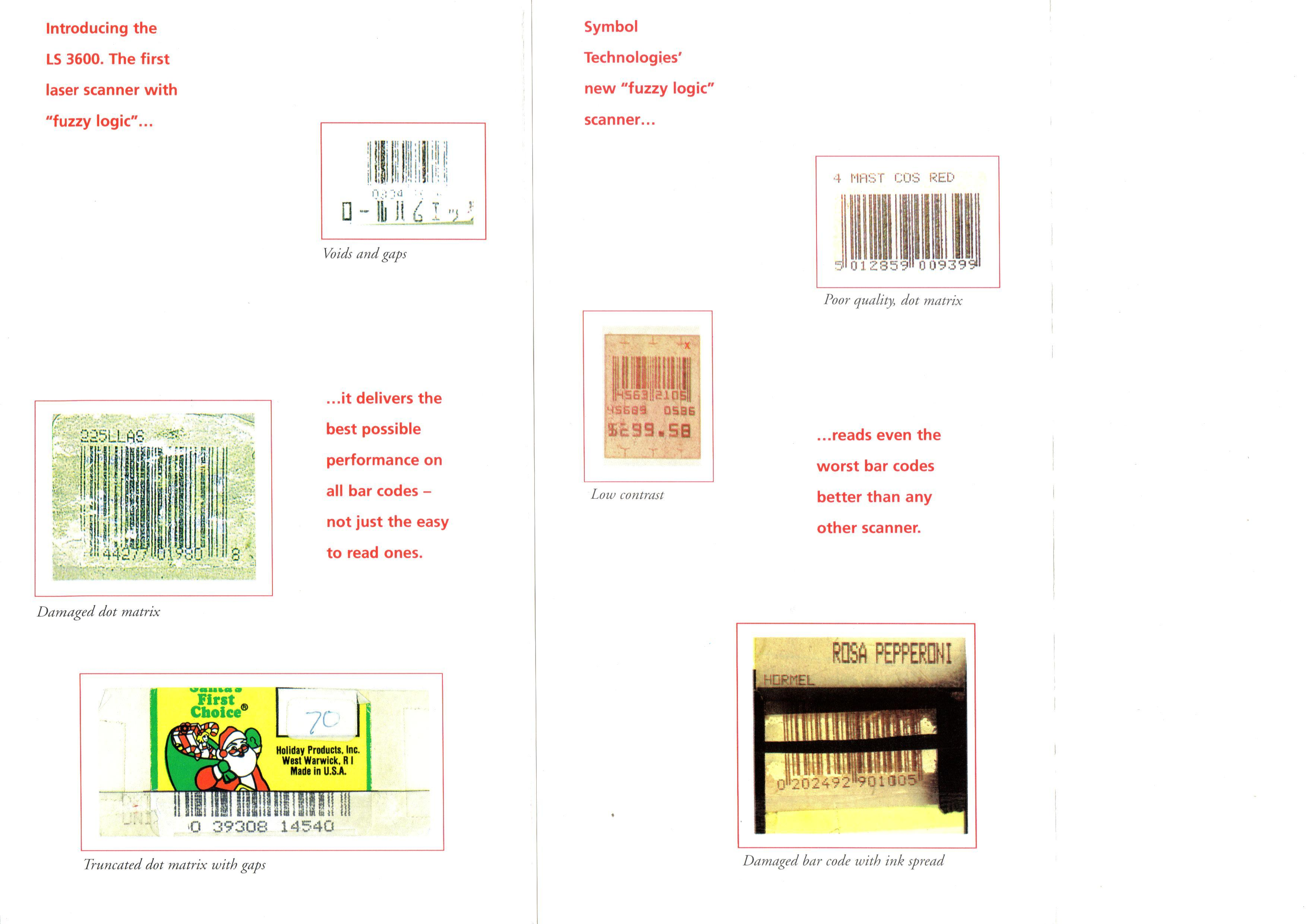 Damaged, poorly printed and difficult to read barcodes that Motorola scanners find easy to read